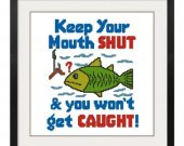 ALL STITCHES - KKeep Mouth Shut Cross Stitch Pattern .PDF -529