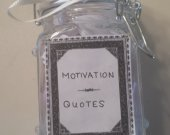 Need a Pick Me Up Motivational Quote Jar