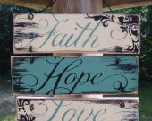 Faith Hope Love wire hung rustic wooden sign
