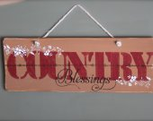 Country Blessing, rustic, distressed wooden sign