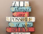 All things are possible rustic, wooden sign
